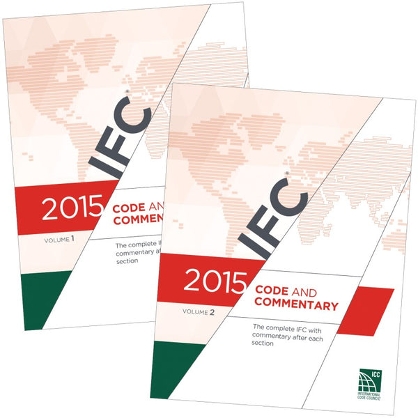 2015 IFC Code and Commentary, VOL1 & 2