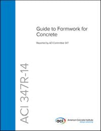 347R-14 Guide to Formwork for Concrete
