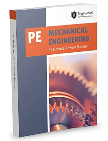 Mechanical Engineering: PE License Review Manual