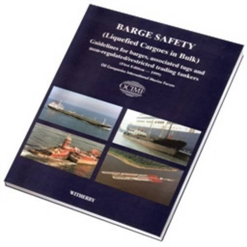Barge Safety (Liquefied Cargoes in Bulk)