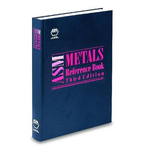 ASM Metals Reference Book