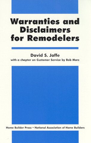 Warranties and Disclaimers for Remodels