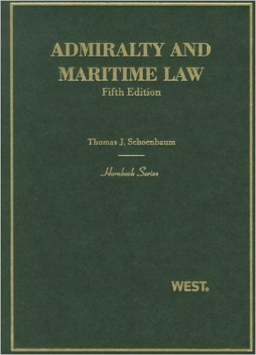 Admiralty and Maritime Law, 5th Edition