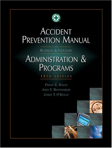 Accident Prevention Manual Administration & Programs 12th Edition