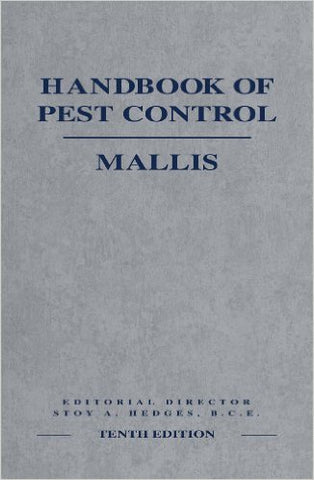 The Mallis Handbook of Pest Control, 10th Edition