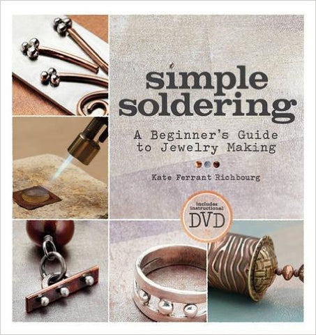 Simple Soldering: A Beginner's Guide to Jewelry Making Paperback