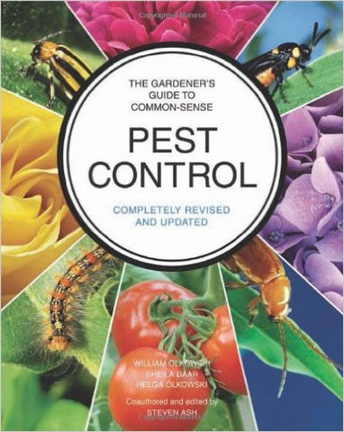The Gardener's Guide to Common-Sense Pest Control: Completely Revised and Updated Paperback