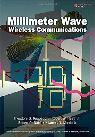 Millimeter Wave Wireless Communications 1st Edition