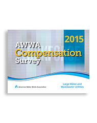 2015 AWWA Compensation Survey: Large Water and Wastewater Utilities