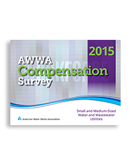 2015 AWWA Compensation Survey: Small and Medium-sized Water and Wastewater Utilities