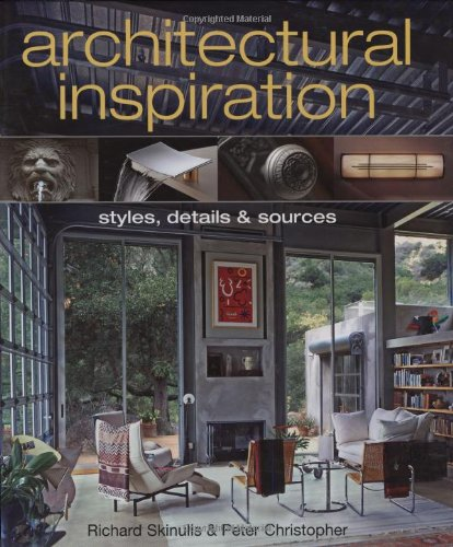 Architectural Inspiration: Styles, Details, and Sources