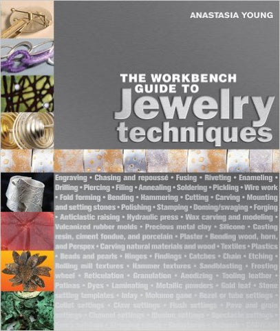 The Workbench Guide to Jewelry Techniques Hardcover