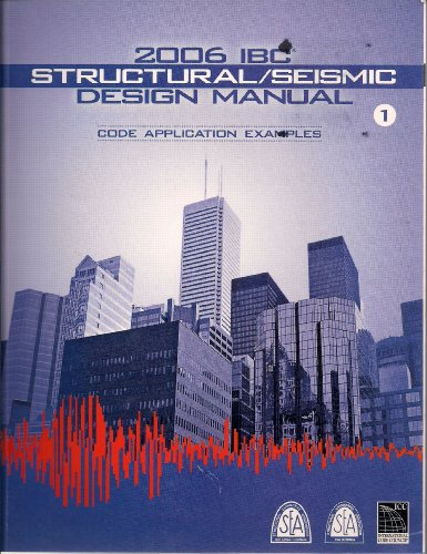 2006 IBC Structural/Seismic Design Manual, Volume 1
