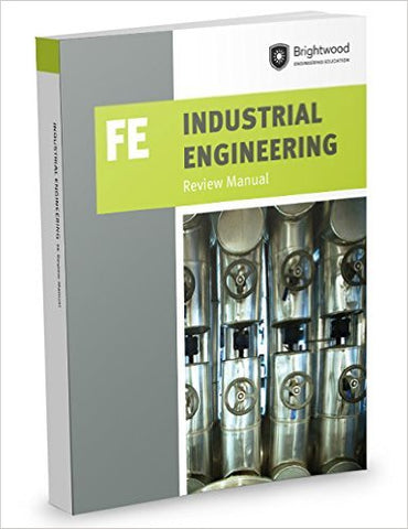 Industrial Engineering: FE Review Manual