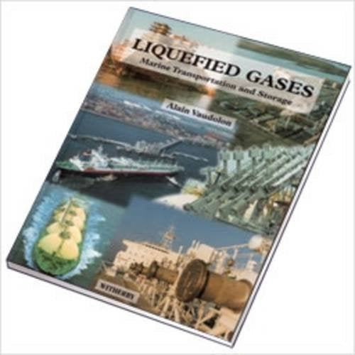 Liquefied Gases: Marine Transportation and Storage
