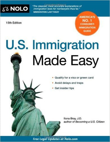 U.S. IMMIGRATION MADE EASY 15TH/ED