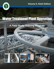 Water Treatment Plant Operation: A Field Study Training Program, Volume Two, 6th Edition