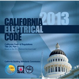 2013 California Electrical Code, Title 24, Part 3
