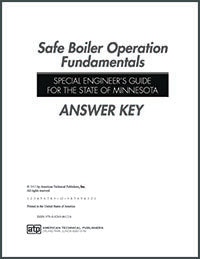 Safe Boiler Operation Fundamentals: Special Engineer's Guide for the State of Minnesota Answer Key