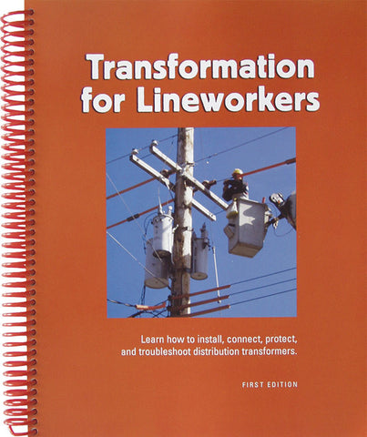Transformation for Lineworkers