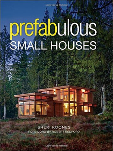 Prefabulous Small Houses Hardcover