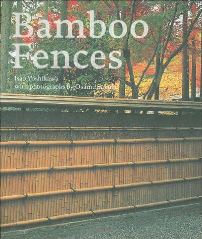Bamboo Fences Hardcover