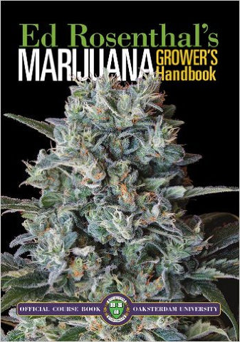 Marijuana Grower's Handbook: Your Complete Guide for Medical and Personal Marijuana Cultivation Paperback