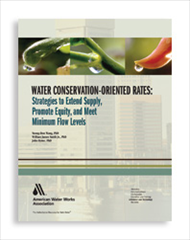 Water Conservation-Oriented Rates: Strategies to Extend Supply, Promote Equity, and Meet Minimum Flow Levels