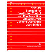 NFPA 96: Standard for Ventilation Control and Fire Protection of Commercial Cooking Operations
