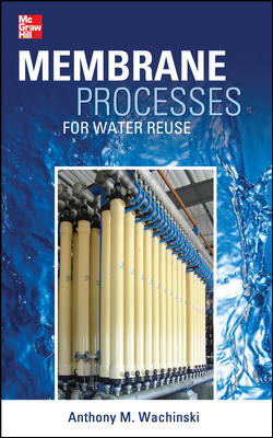 Membrane Processes for Water Reuse