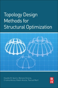Topology Design Methods for Structural Optimization 1st Edition