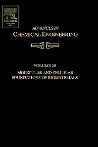 Advances in Chemical Engineering, Volume 29 1st Edition