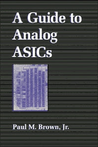 A Guide to Analog ASICs 1st Edition