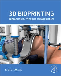3D Bioprinting 1st Edition