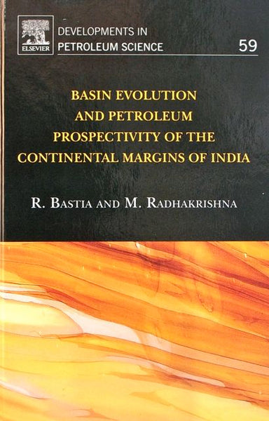 Basin Evolution and Petroleum Prospectivity of the Continental Margins of India