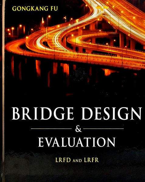 Bridge Design & Evaluation
