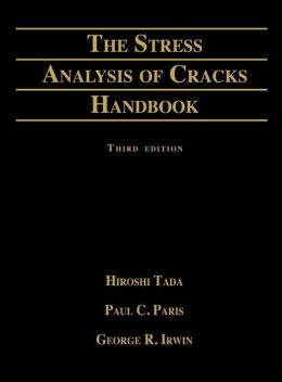 Stress Analysis of Cracks Handbook