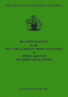 Recommendations for the Electrical and Electronic Equipment of Mobile and Fixed Offshore Installations