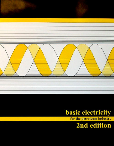 Basic Electricity for the Petroleum Industry