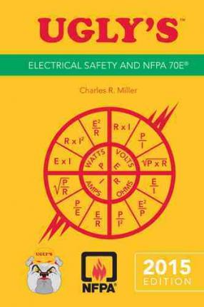 UGLY'S Electrical Safety and NFPA 70E 2015