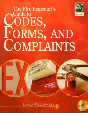 The Fire Inspector's Guide to Codes, Forms, and Complaints