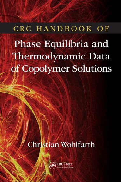 CRC Handbook of Phase Equilibria and Thermodynamic Data of Copolymer Solutions