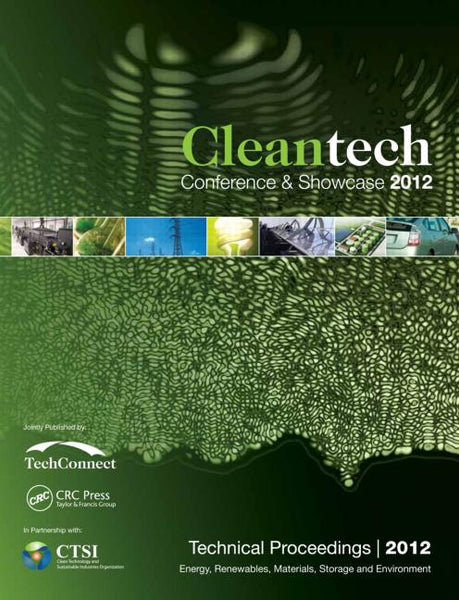 Cleantech 2012: Energy, Renewables, Materials, Storage and Environment