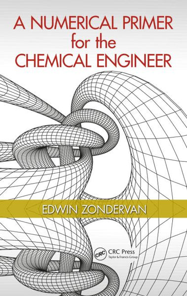 A Numerical Primer for the Chemical Engineer