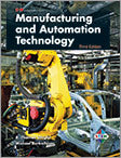 Manufacturing and Automation Technology, 3rd Edition