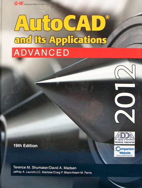 AutoCAD and Its Applications 2012: Advanced
