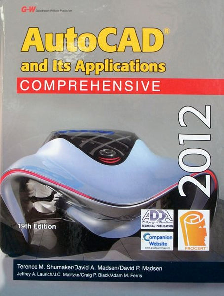 AutoCAD and Its Applications 2012: Comprehensive