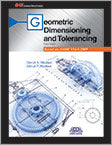 Geometric Dimensioning and Tolerancing Based on ASME Y14.5-2009