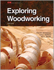 Exploring Woodworking, 8th Edition