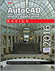 AutoCAD and Its Applications Basics 2016, 23rd Edition
